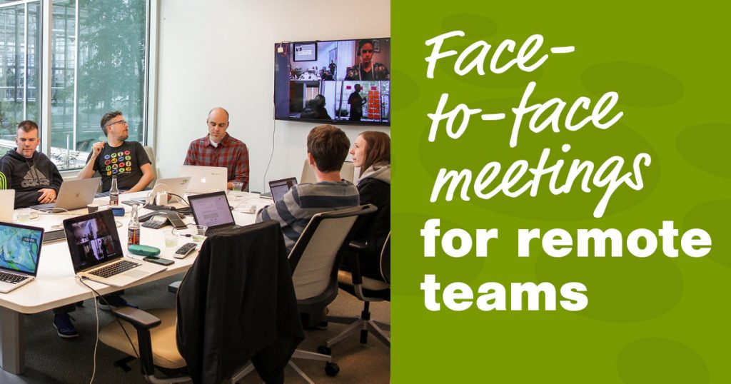 The importance of face-to-face meetings for remote teams