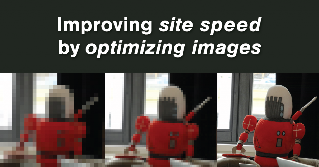 Improving site speed by optimizing images