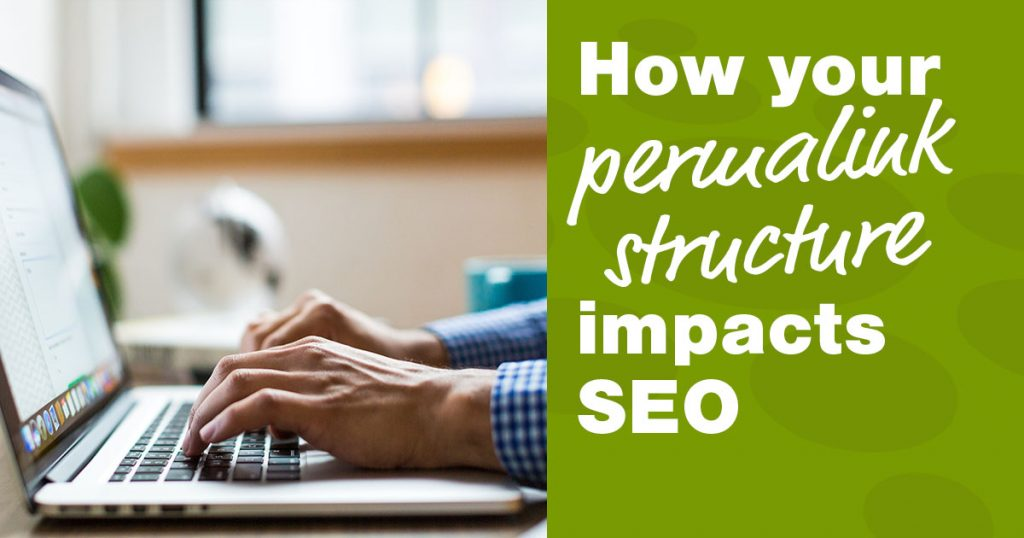 How your permalink structure impacts SEO