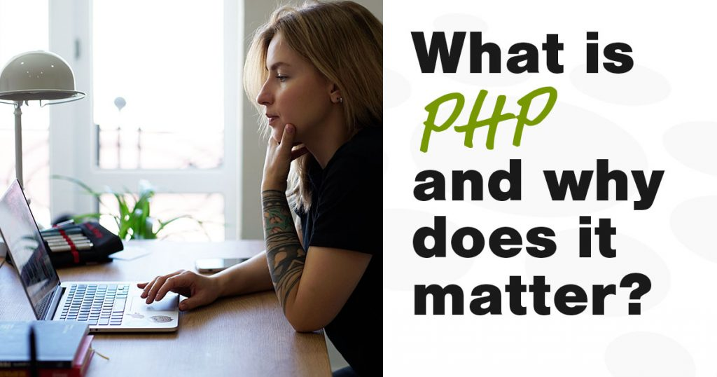 What is PHP, and how does it impact your blog?
