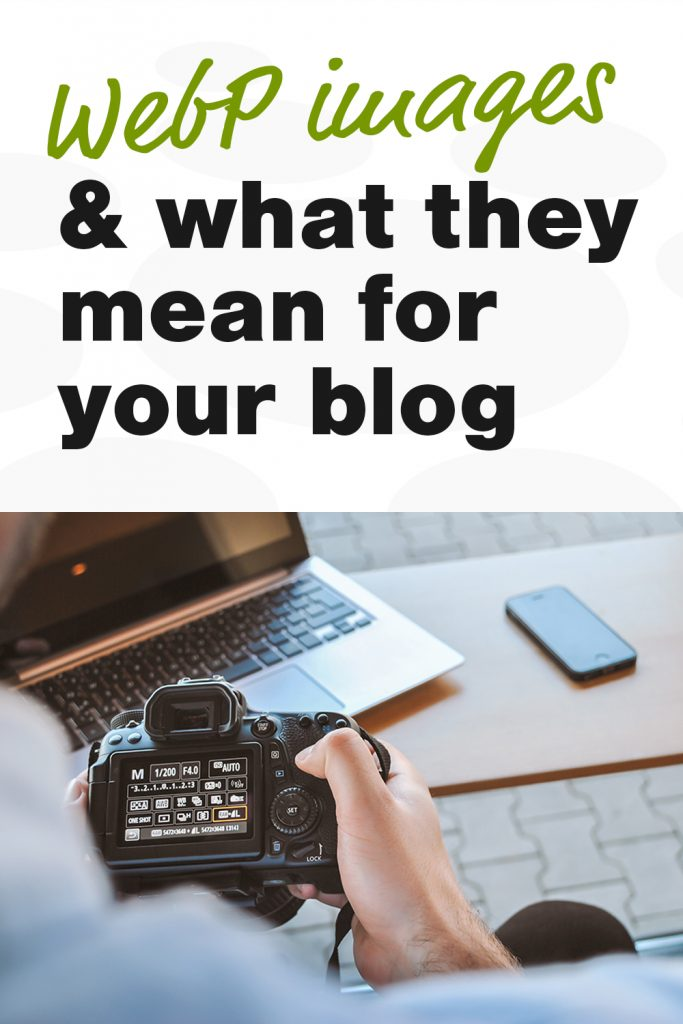 WebP images and what they mean for your WordPress blog