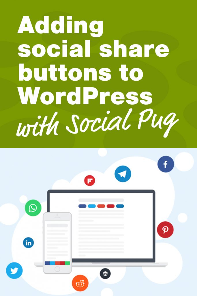 Adding social share buttons to WordPress with Social Pug
